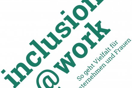 I<a href=&quot;mailto:nclusion@work&quot;>nclusion@work</a> © WW Gründungsberatung